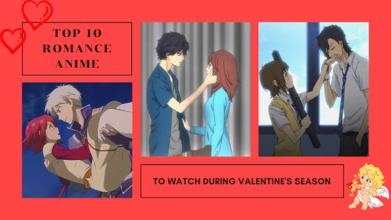 List of 10 Anime to Watch on Valentines Day
