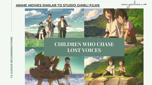 Ghibli Like Anime Children Who Chase Lost Voices