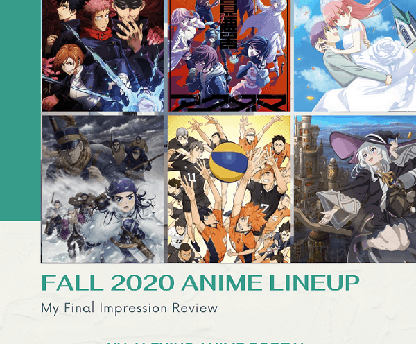 fall 2020 anime lineup review the best anime of the season