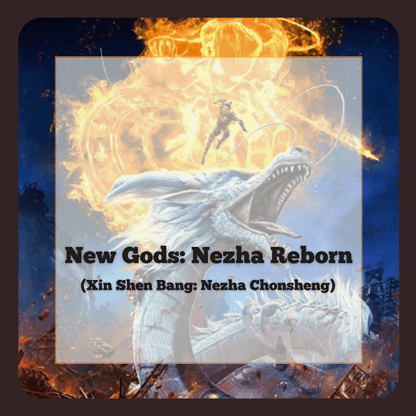 New Gods Nezha Reborn 2021 movie 1 New Gods: Nezha Reborn is the Chinese Anime Movie to Watch-out for in 2021