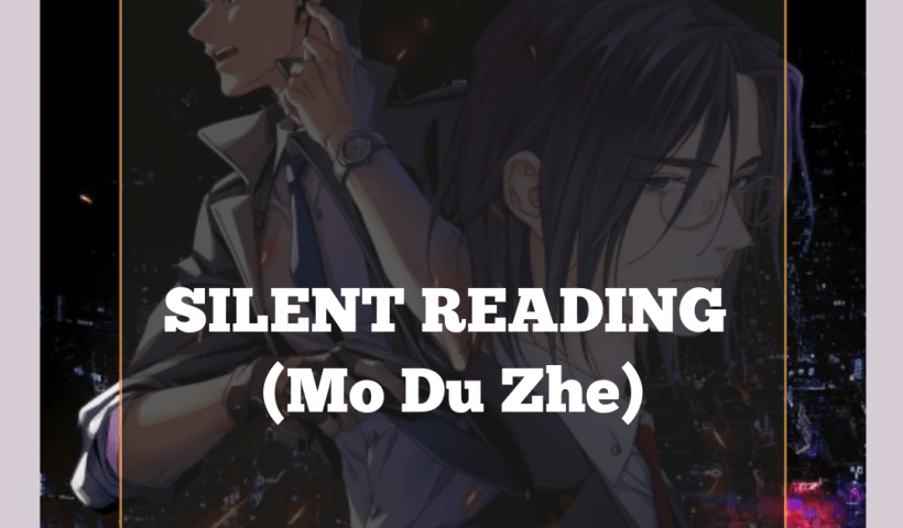 Silent Reading Mo Du Zhe anime