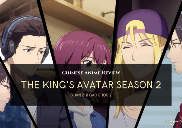 The Kings Avatar Season 2 Anime Review