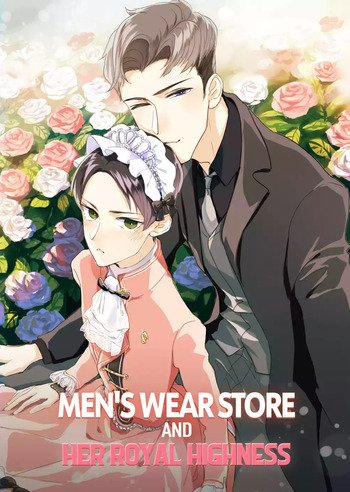 Men's Wear Store and Her Royal Highness manhua