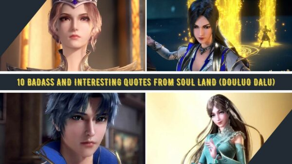 Quotes from Soul Land or Douluo Dalu