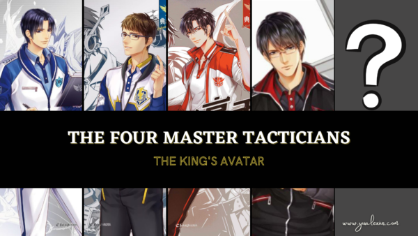The Four Master Tacticians from The Kings Avatar