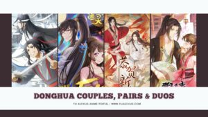 donghua couples pairs and duos
