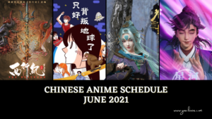 Chinese Anime Schedule June 2021