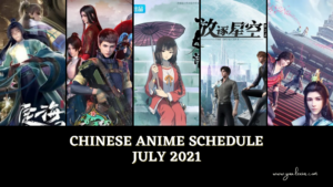 Chinese anime schedule July 2021