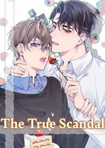 The True Scandal