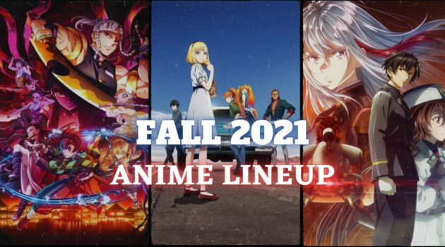 Anime from Fall 2021 Lineup