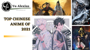 Top Chinese Anime of 2021