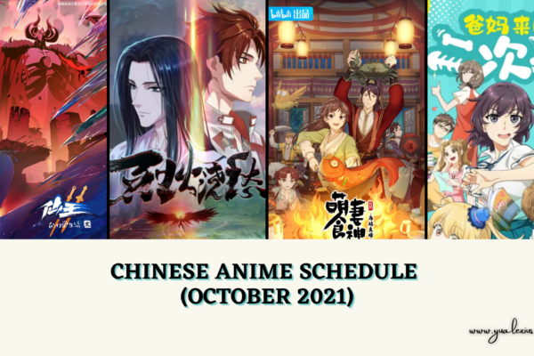 CHINESE ANIME SCHEDULE (OCTOBER 2021)