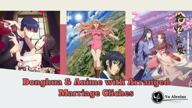 Donghua & Anime with Arranged Marriage Cliches