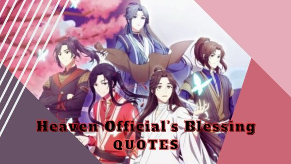 Heaven Official's Blessing Quotes